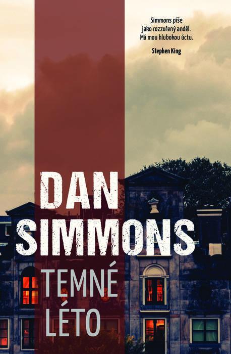 Obálka knihy Temné leto od Dana Simmonsa.