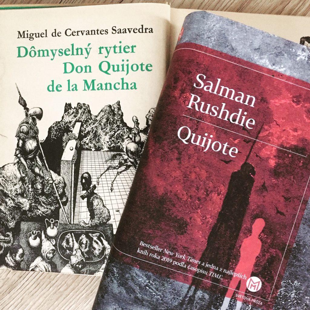 Dômyselný rytier Don Quijote de la Mancha a Rushdieho Quijote.