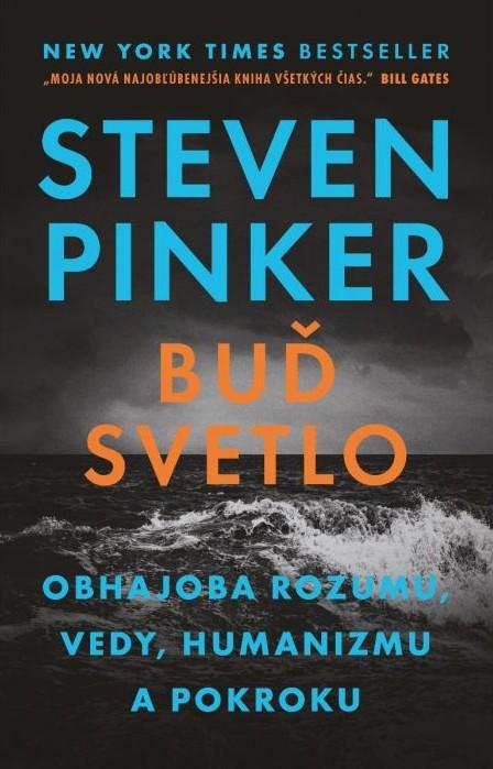 Obálka knihy Buď svetlo od Stevena Pinkera.