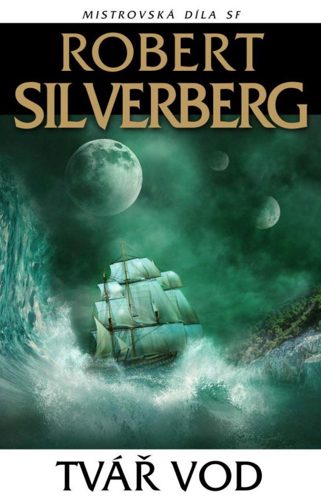 Obálka knihy Tvář vod autora Roberta Silverberga.