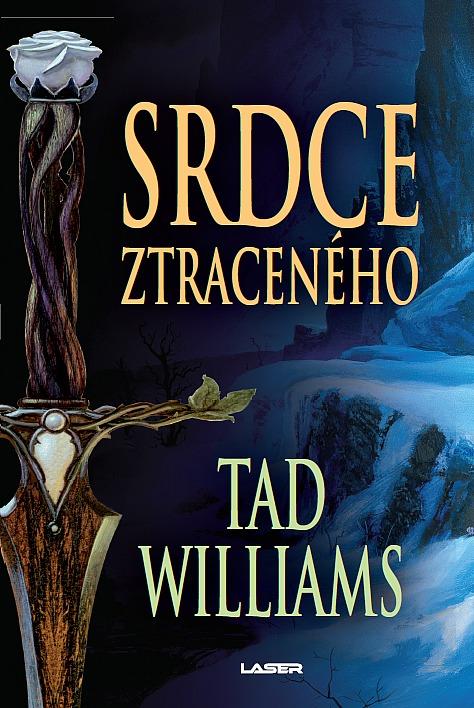 Obálka knihy Srdce ztraceného od Tada Williamsa.