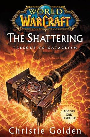 Obálka knihy World of Warcraft: The Shattering.
