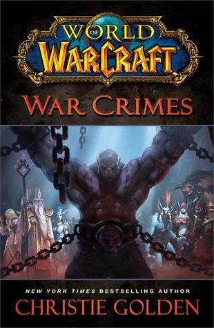 Titulka knihy World of Warcraft: War Crimes od Christie Golden.